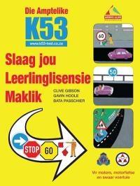 Die Amptelike K53 Slaag jou Leerlinglisensie Maklik (eBook)