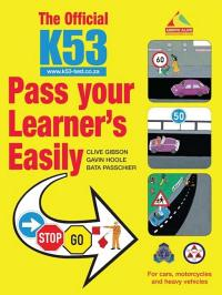 The Official K53 Pass Your Learner's Easily (eBook)