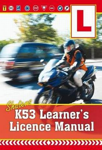 Shuters K53 Learner's Licence Manual