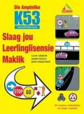 Die Amptelike K53 Slaag Jou Leerlinglisensie Maklik